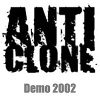 Anticlone - Demo 2002