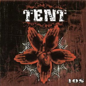 Tent - 10$ [EP]  2006