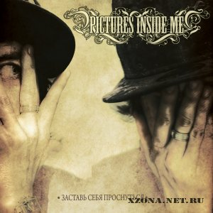Pictures Inside Me - ������� ���� ���������� (single)