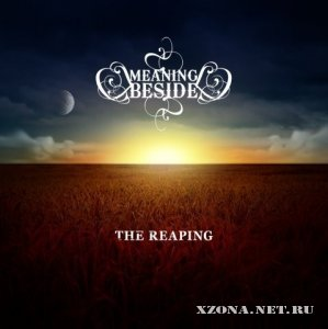 Meaning Beside - The Reaping (2009)