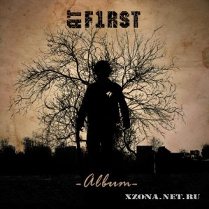 At First - Album (2009)