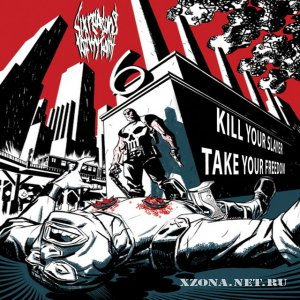 Six Reasons Of My Faith - Kill Your Slayer, Take Your Freedom EP (2009)