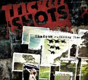 Trick Shots - Shadows Of A Killing Time (2009)