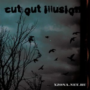 Cut Out Illusion - Cut Out Illusion (2008)