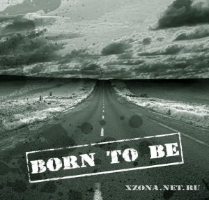 Born to be - Born to be (EP) (2008)