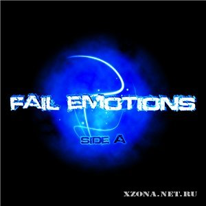 Fail Emotions - Side A (2009)