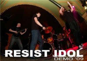 Resist Idol - Demo (2009)