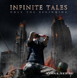 Infinite Tales - Only The Beginning (2009)