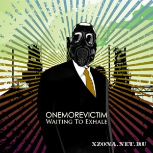 One More Victim - Waiting To Exhale (EP) (2009)