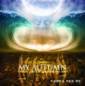 My Autumn - The Lost Meridian (2009)
