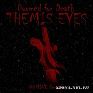 Themis eyes - Doomed for death (EP) (2008)
