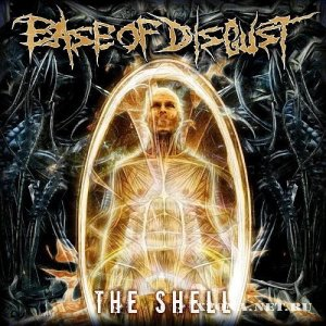 Ease of disgust - The shell (EP) (2009)
