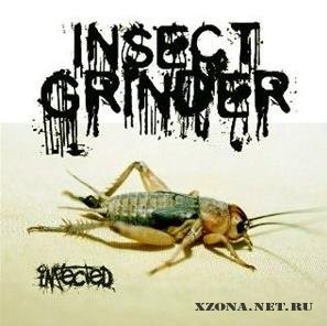 Insect Grinder - Infected (EP) (2009)