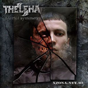 Thelema - Fearful Symmetry (2008)