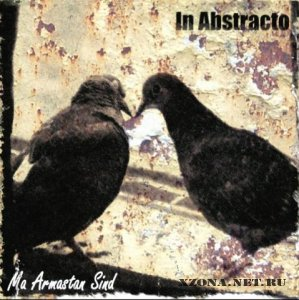 IN ABSTRACTO - Ma Armastan Sind (Minion) (2008)