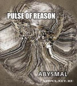 Pulse of Reason - Abysmal (2009)