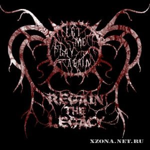 Regain The Legacy - Let Me Play Again (Single) (2010)