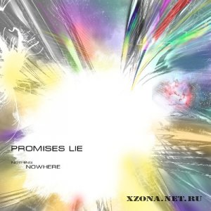 Promises Lie - Nothing Nowhere (single) (2009)