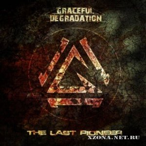 Graceful Degradation - The Last Pioneer (EP) (2010)