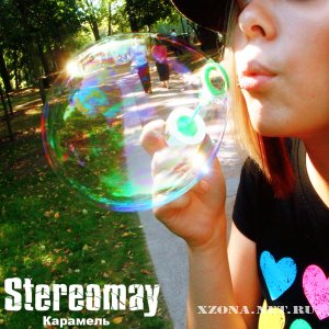 Stereomay - Карамель (EP) (2010)