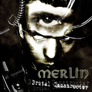 Merlin - Brutal Construction (2004)