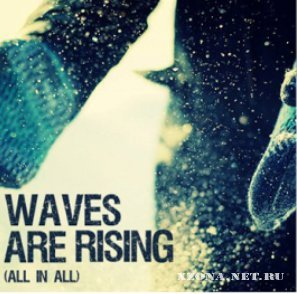 Waves Are Rising - All In All (EP) (2010)