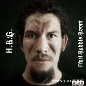 H.B.G. - First Booble Boom (2009)