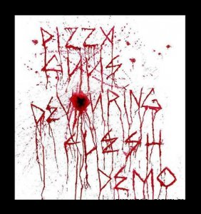 PIZZA GUYS - DEVOURING FLESH (2009)
