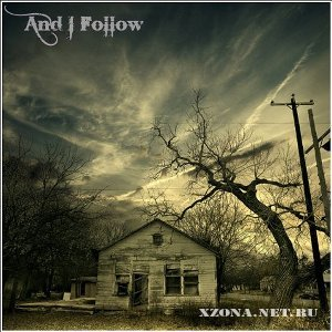 And I Follow - And I Follow (EP) (2010)