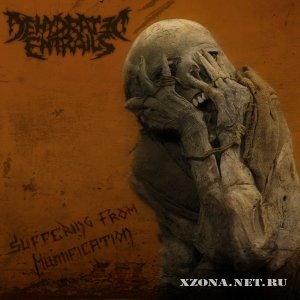 Dehydrated entrails - Suffering from mumification (Demo) (2009)