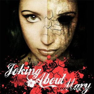 Joking About Mary - Demo (2010)