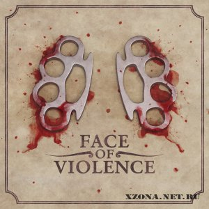 Face Of Violence - EP (2009)