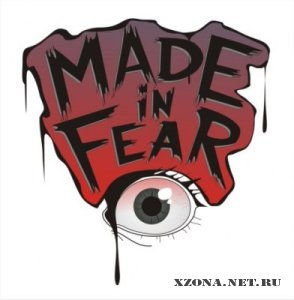 Made in Fear - Singles (2010-2011)
