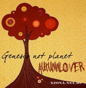 Genesis not planet - Autumnlover (EP) (2009)