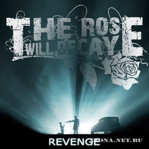 The Rose Will Decay - Revenge (EP) (2010)
