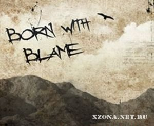 Born With Blame - Demo (2010)