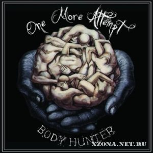 One More Attempt - Body Hunter [EP] (2010)
