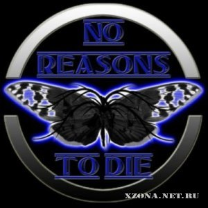 No Reasons To Die - Tracks (2010)