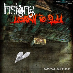 Insigna - Learn to fly (EP) (2010)