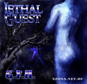Lethal Guest - G.F.H. (EP) (2008)