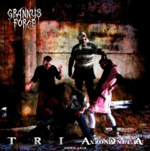 Granny's Force - Triada [Demo] (2010)