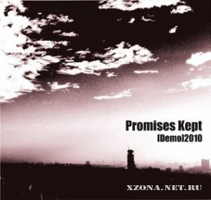 Promises Kept - Demo (2010)