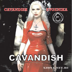 Cavandish  - Evgenika + Cavandish (2010)