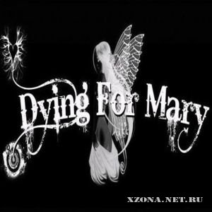 Dying For Mary - Dying For Mary (Single) (2010)