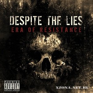Despite The Lies - Era Of Resistance (2010)
