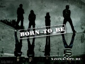 Born to be - Ложь [Singles] (2010)