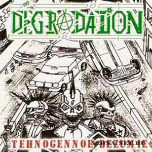 The Degradation - Tehnogennoe bezumie (2005)
