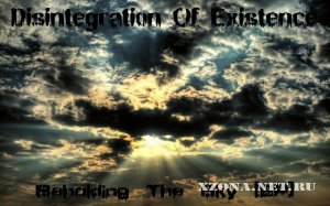 Disintegration of existence - Beholding the sky (EP) (2010)