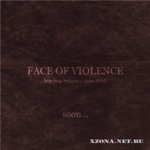 Face of violence - Hip-Hop release (2010)