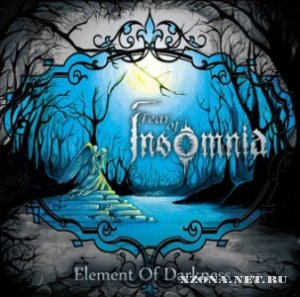 Fear Of Insomnia - Element Of Darkness [Single] (2010)